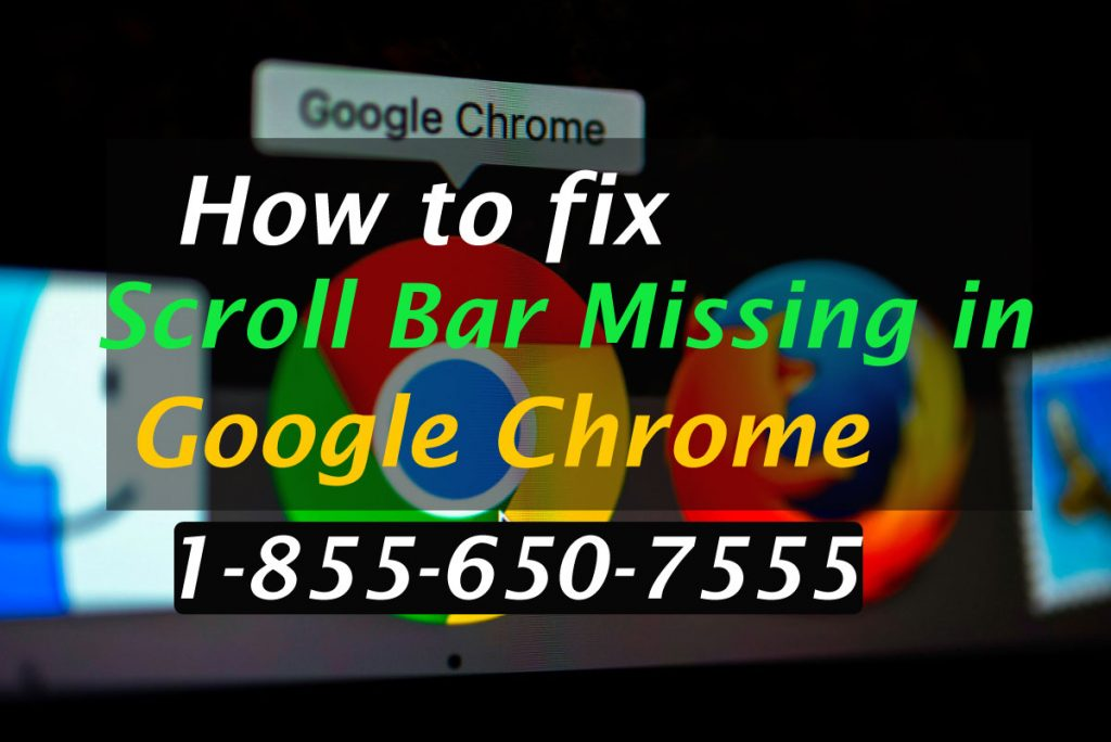 fix Scroll Bar Missing in Google Chrome